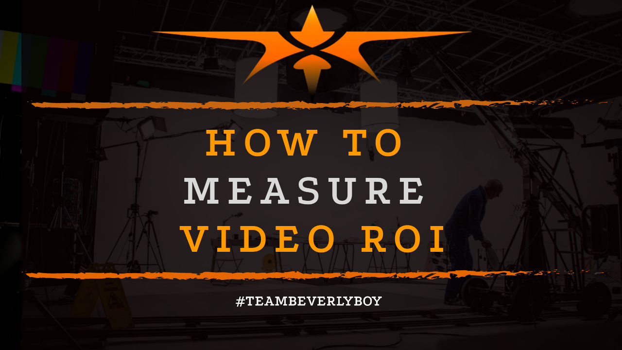 How to Measure Video ROI