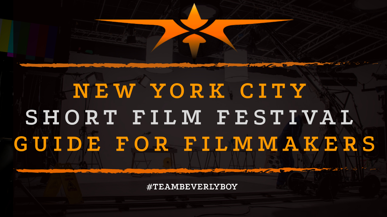 New York City Short Film Festival Guide for Filmmakers