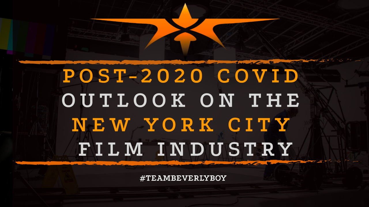 Post-2020 COVID Outlook on the New York City Film Industry