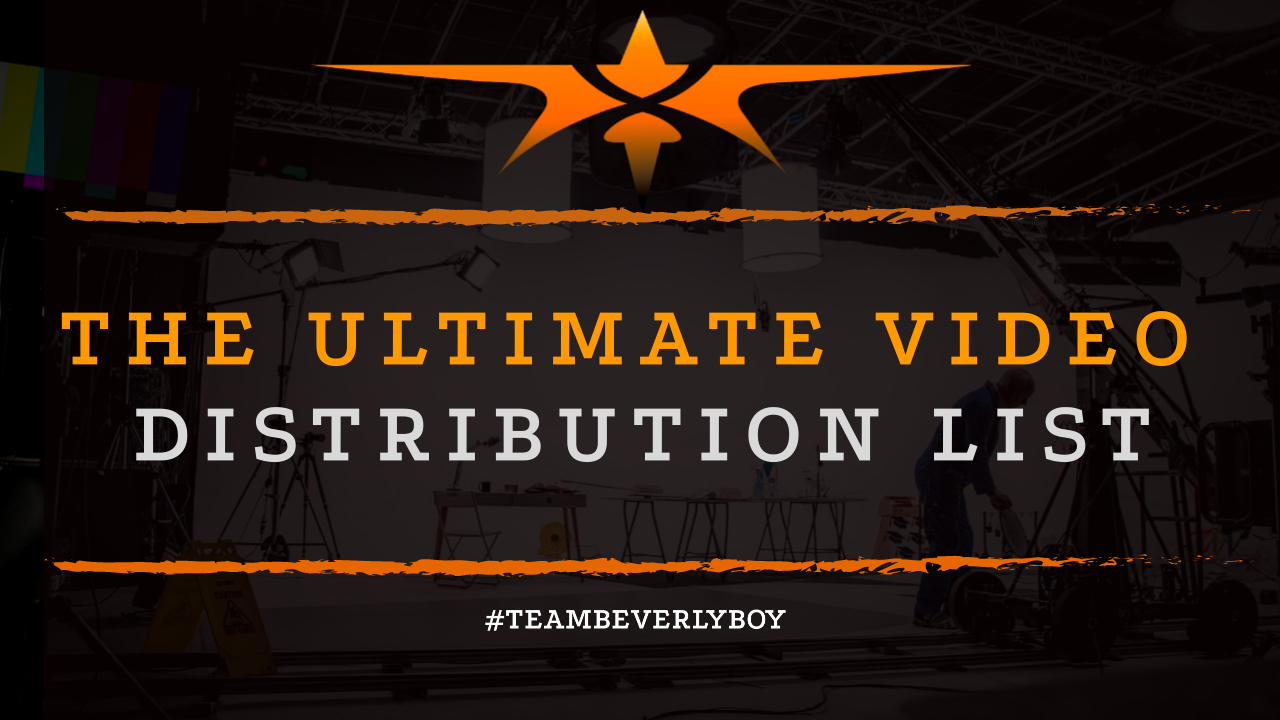 The Ultimate Video Distribution List