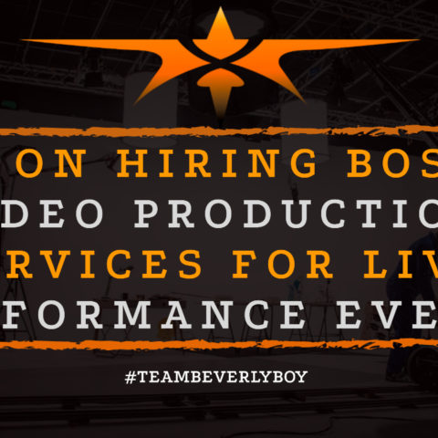 Tips on Hiring Boston Video Production Services for Live Performance Events
