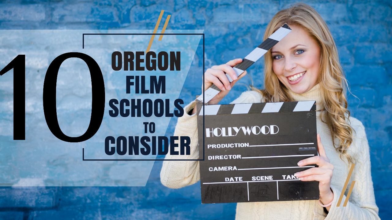 Top 10 Oregon film schools for filmmakers to consider