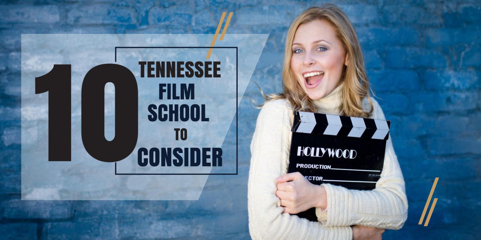 Top 10 Tennessee Film Schools