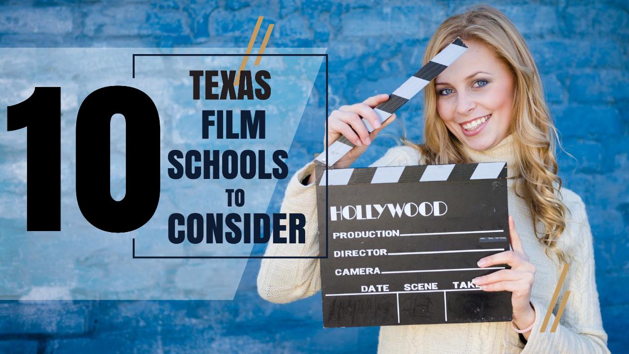 Top 10 Texas Film Schools