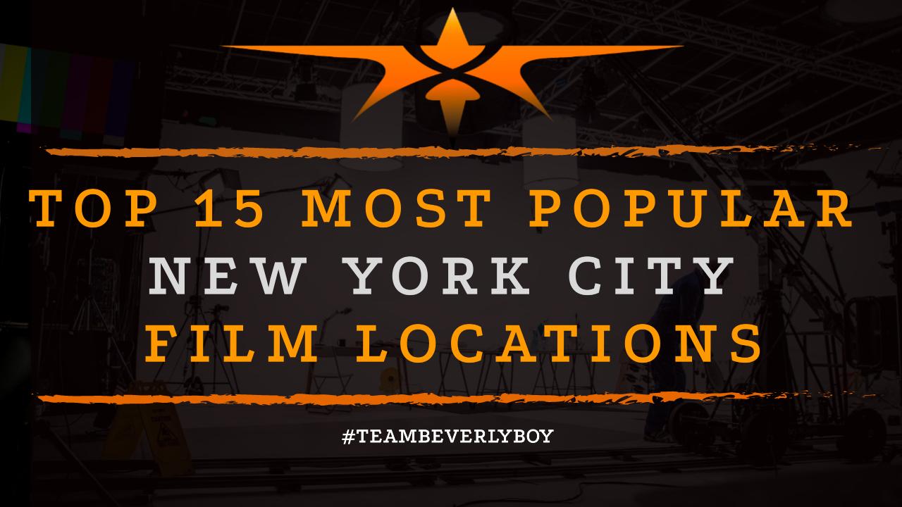 Top 15 Most Popular New York City Film Locations