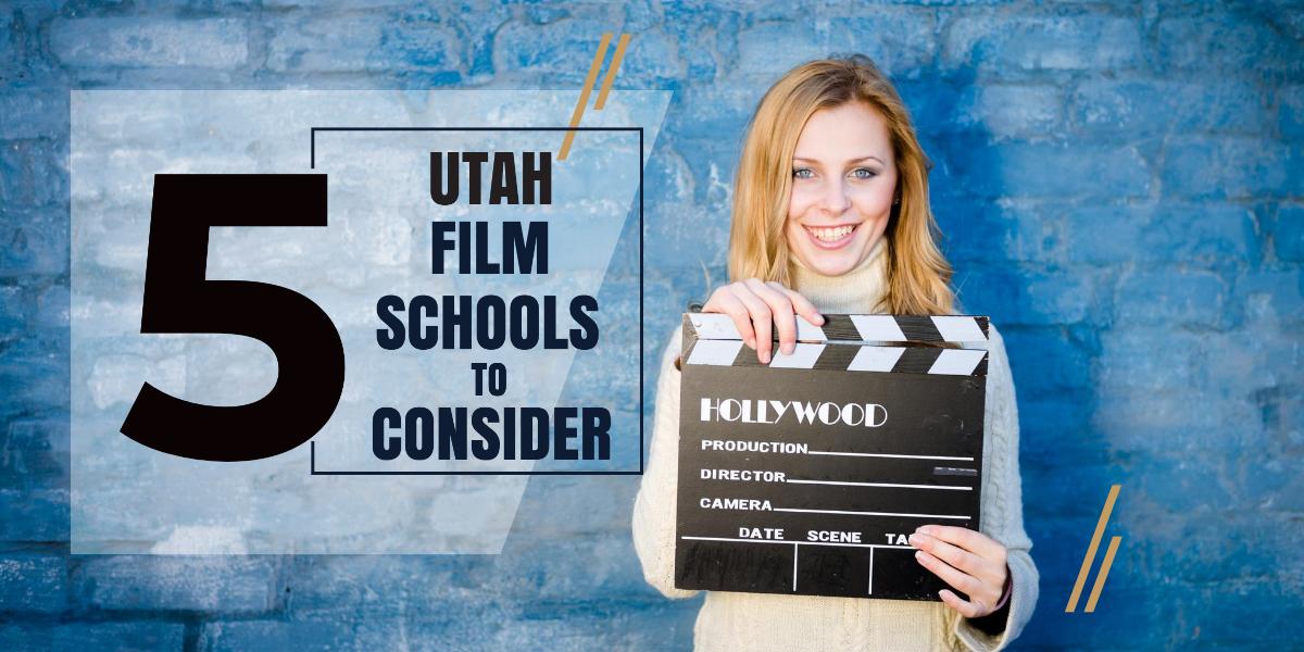 Top 5 Utah Film Schools