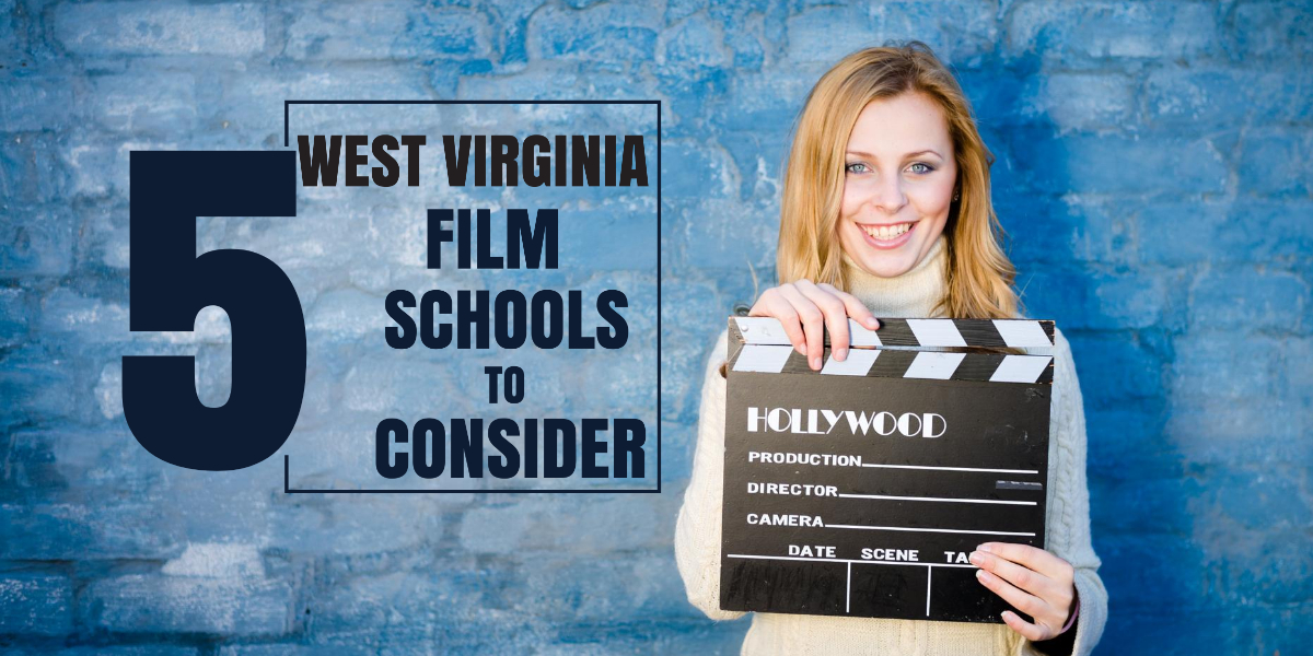 Top 5 West Virginia film schools for filmmakers to consider