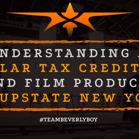 Understanding a Popular Tax Credit for TV and Film Production in Upstate New York