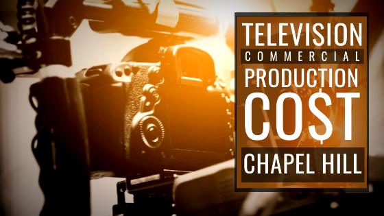 How much does it cost to produce a commercial in Chapel Hill