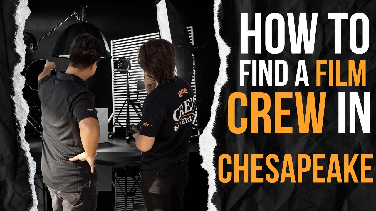 How to Hire a Film Crew in Chesapeake