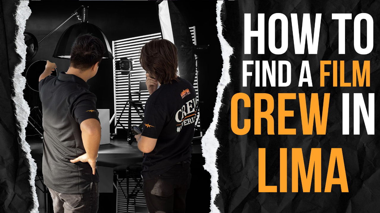 How to Find a Film Crew in Lima