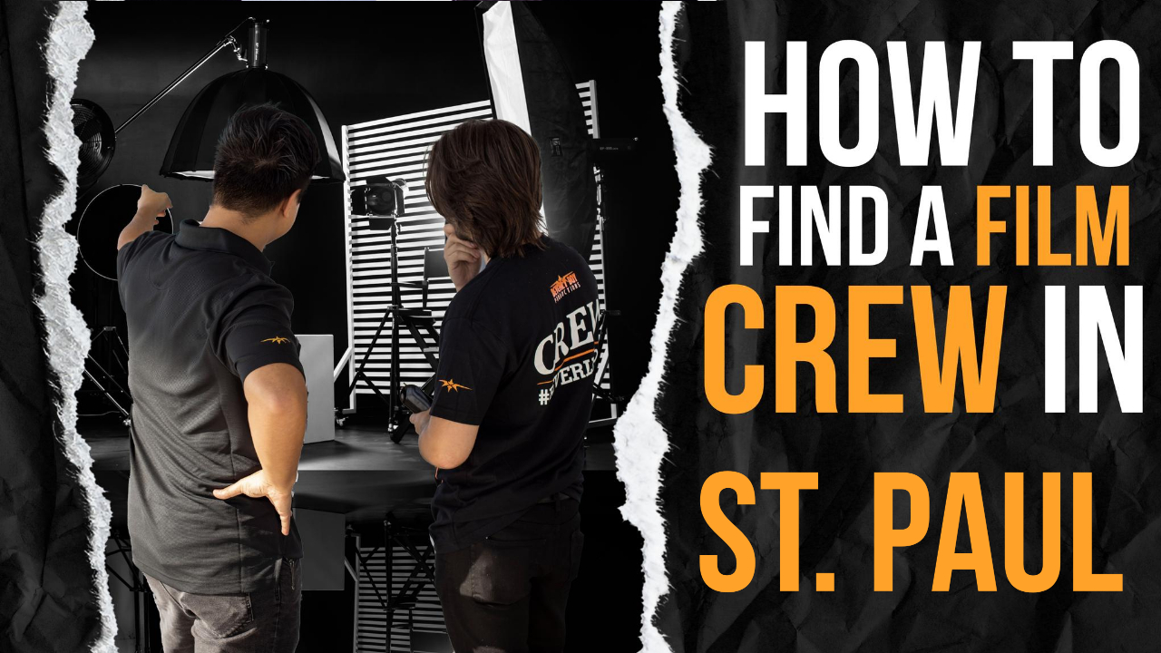 How to Find a Film Crew in St. Paul