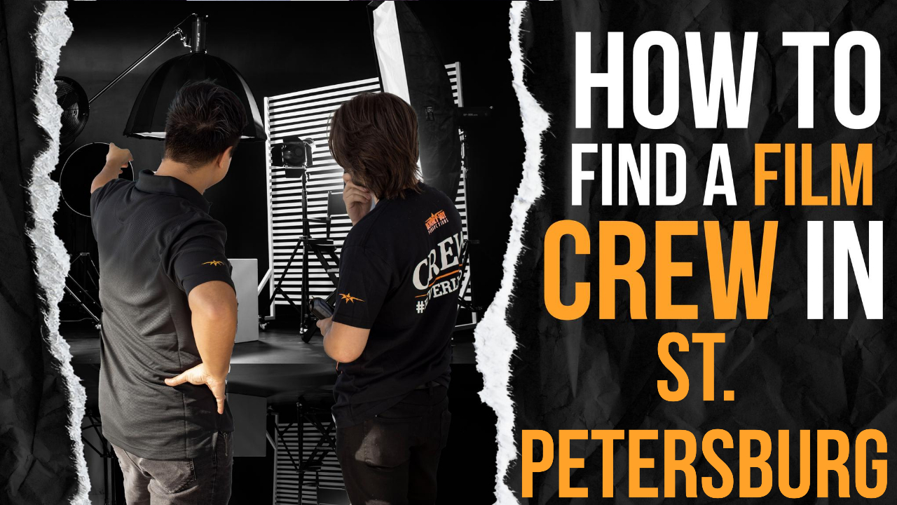 How to Find a Film Crew in St. Petersburg