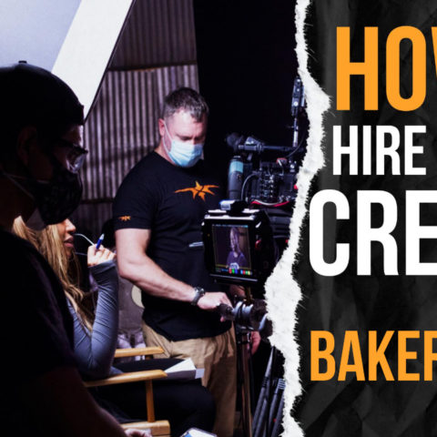 How to Hire a Video Crew in Bakersfield