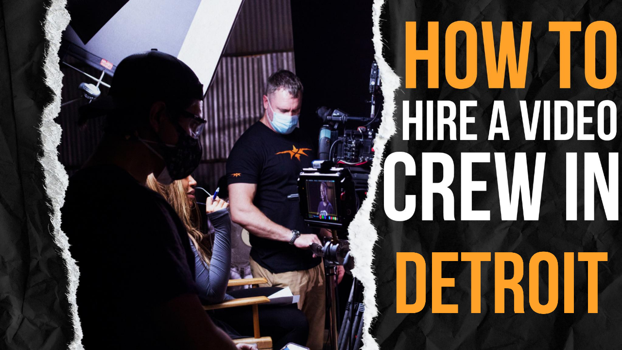How to Hire a Video Crew in Detroit