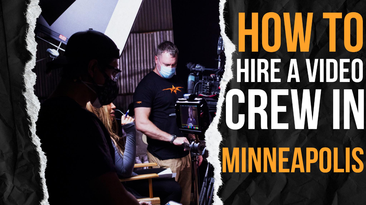 How to Hire a Video Crew in Minneapolis