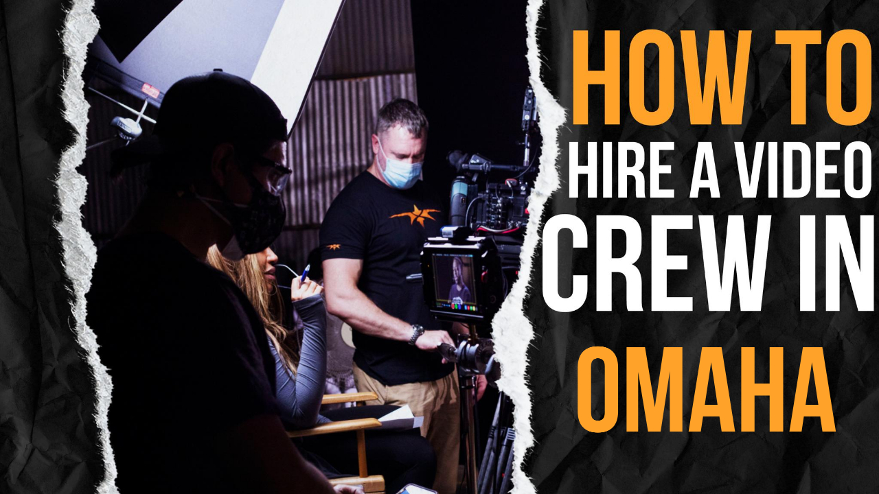 How to Hire a Video Crew in Omaha