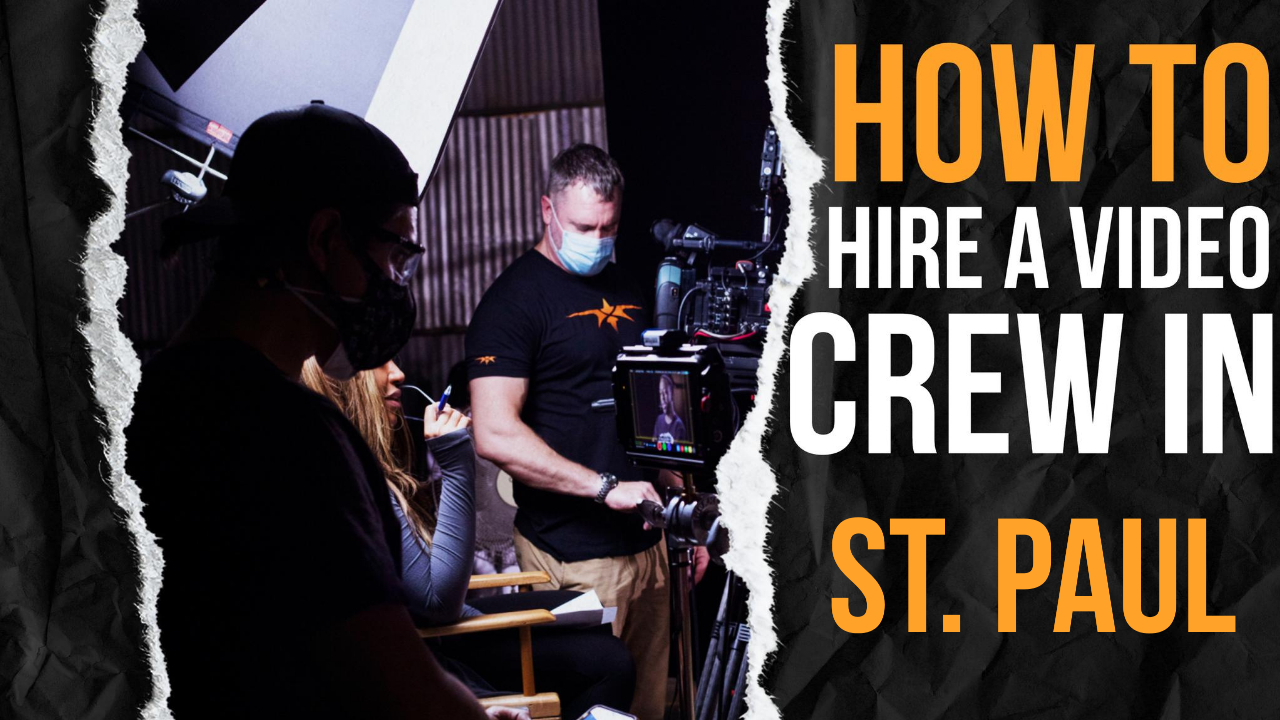 How to Hire a Video Crew in St. Paul