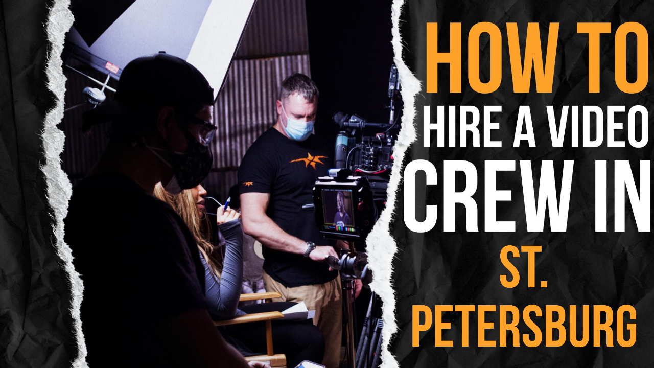 How to Hire a Video Crew in St. Petersburg