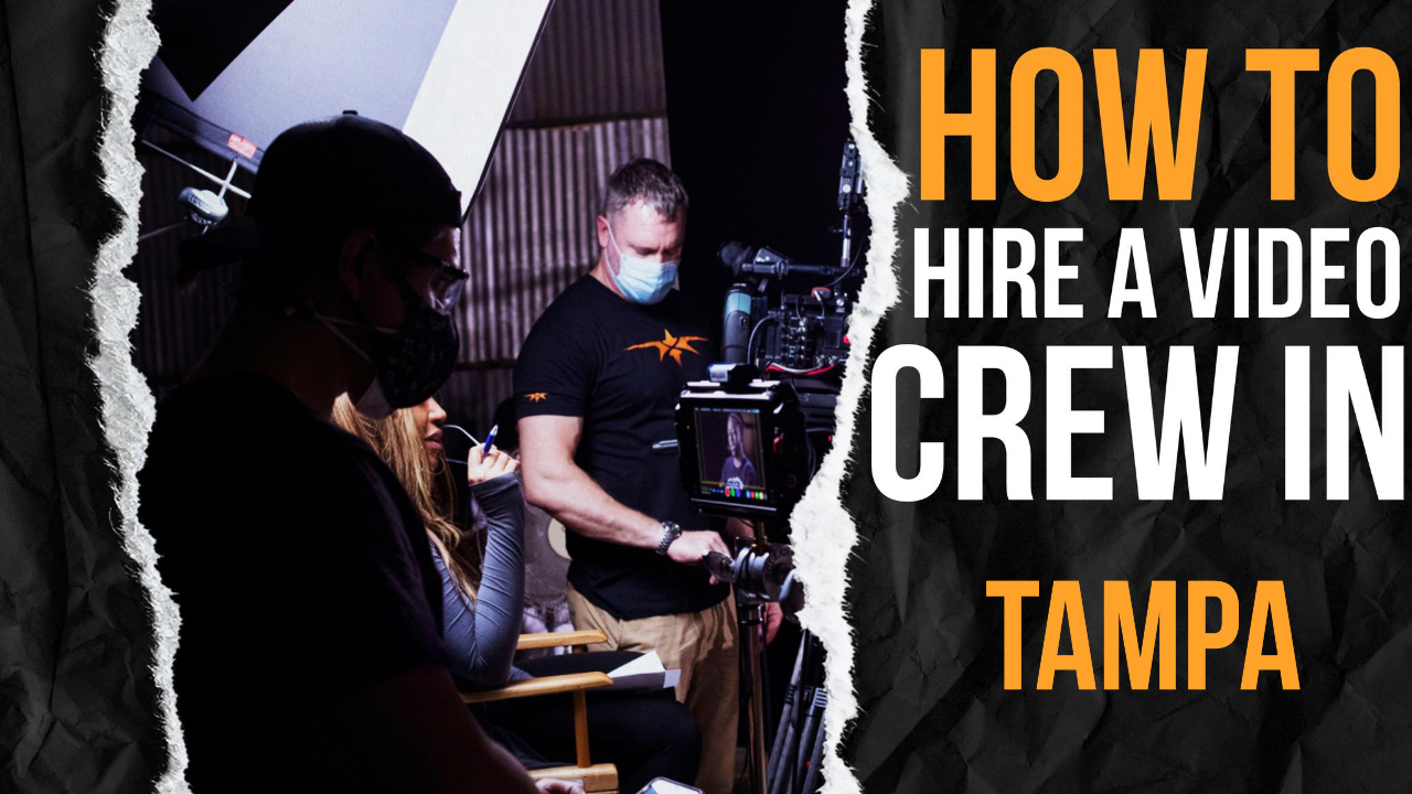 How to Hire a Video Crew in Tampa