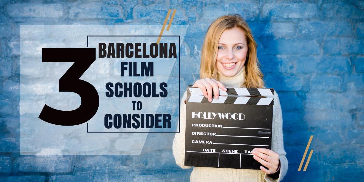 Top 3 Barcelona Film Schools