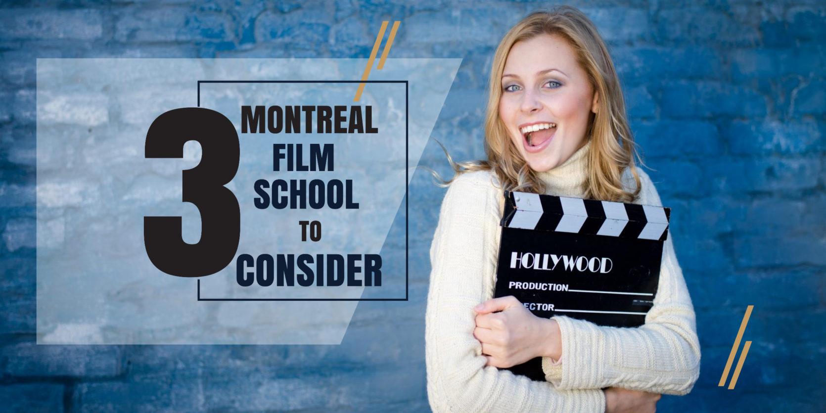 Top 3 Montreal Film Schools