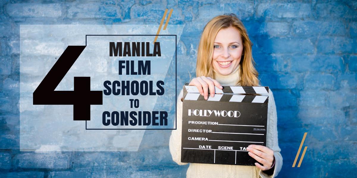 Top 4 Manila Film Schools