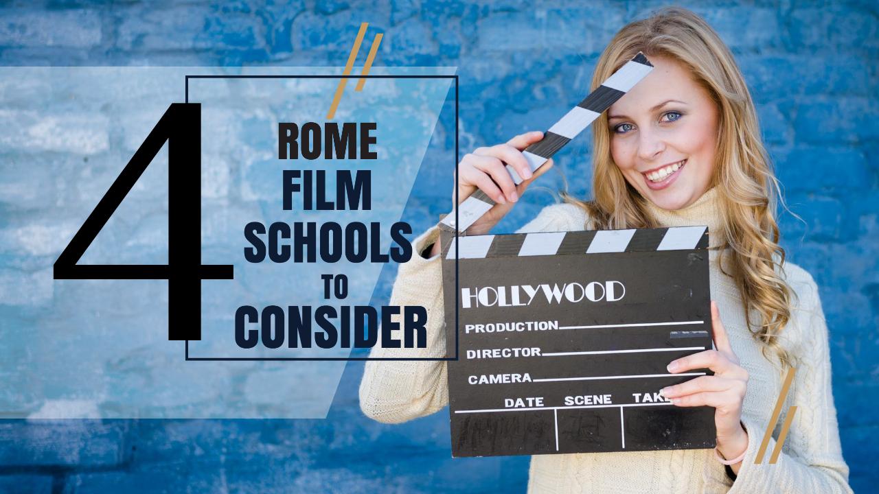 Top 4 Rome Film Schools