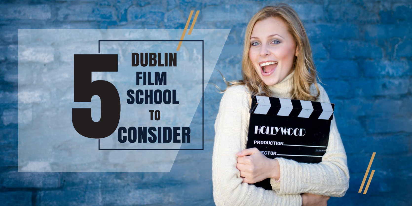 Top 5 Dublin Film Schools