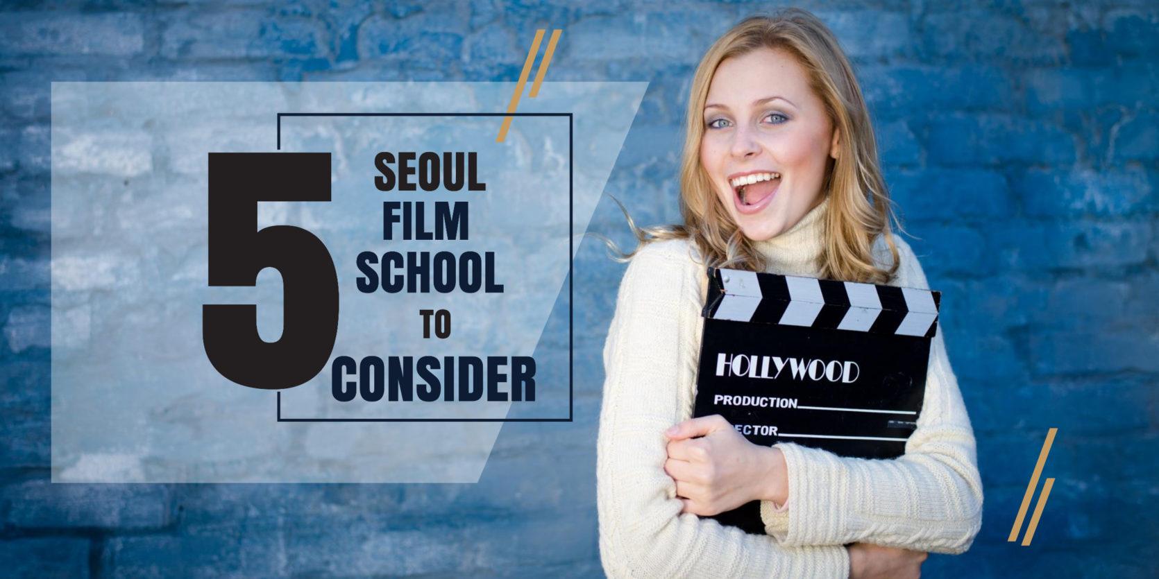 Top 5 Seoul Film Schools