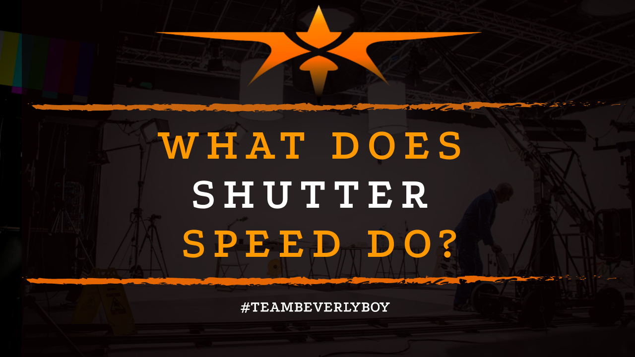 What Does Shutter Speed Do