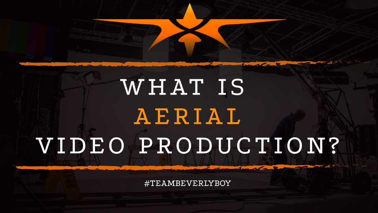 What is Aerial Video Production