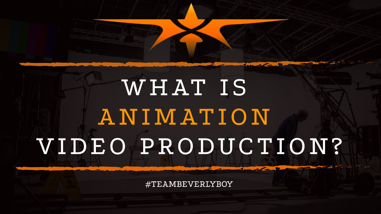 What is Animation Video Production