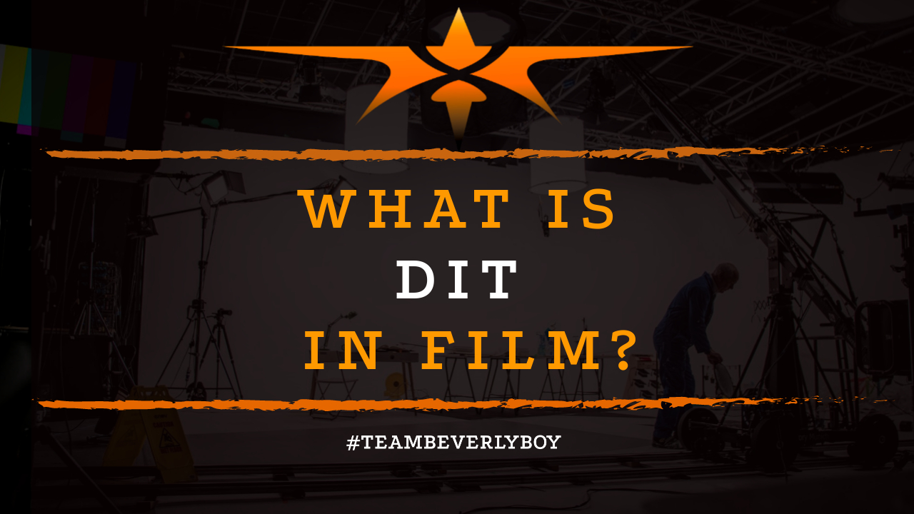 What is DIT in Film-