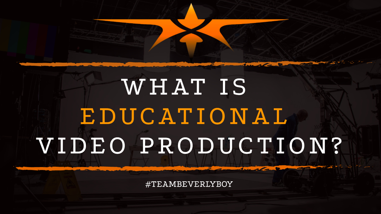 What is Educational Video Production