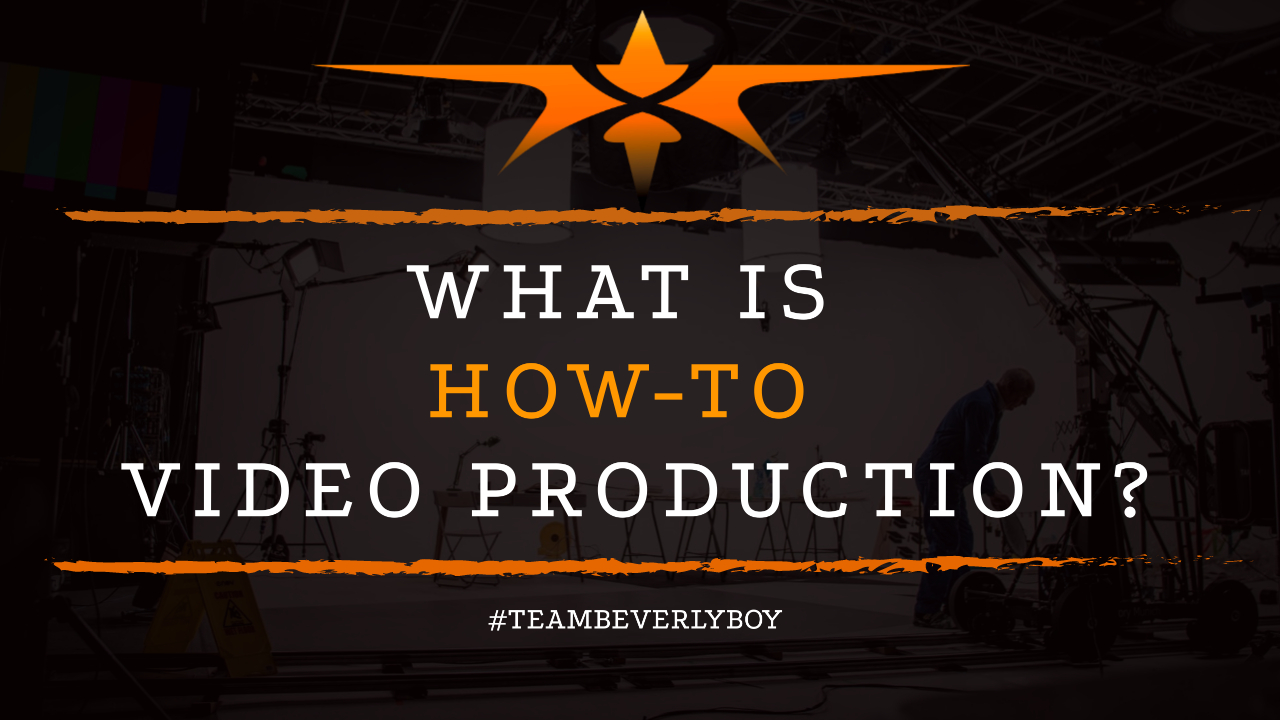 What is How-to Video Production