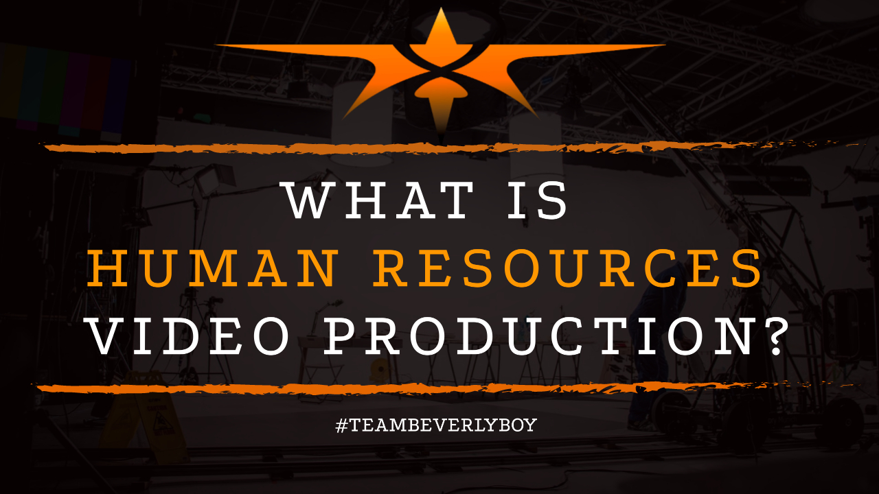 What is Human Resources Video Production