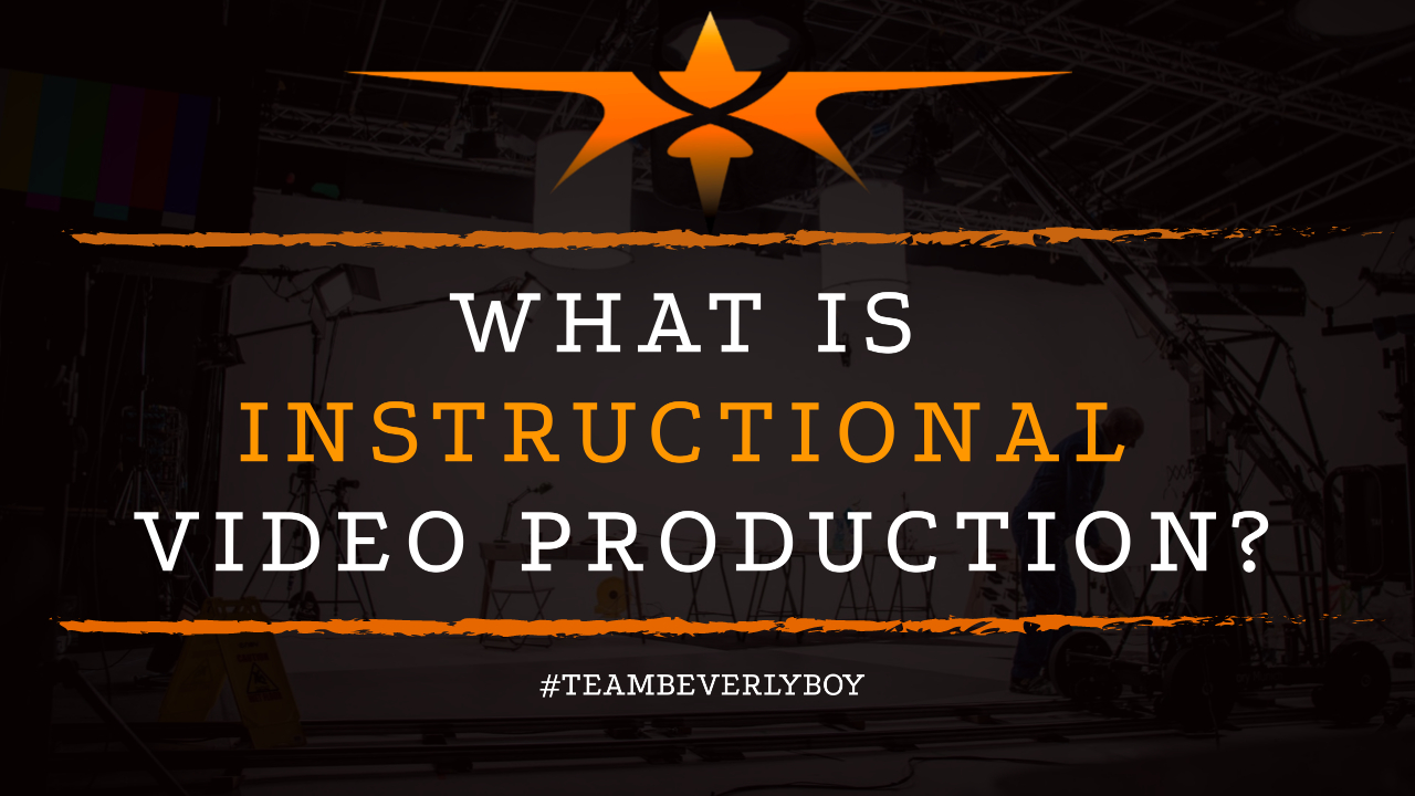 What is Instructional Video Production