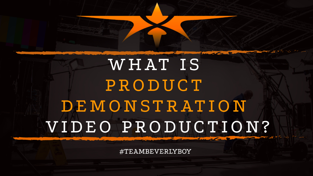 What is Product Demonstration Video Production