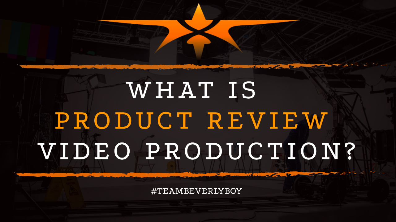 What is Product Review Video Production