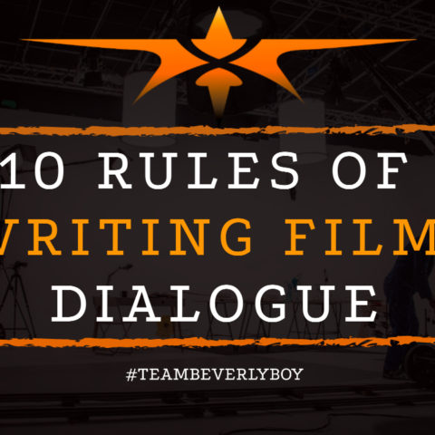 10 Rules of Writing Film Dialogue
