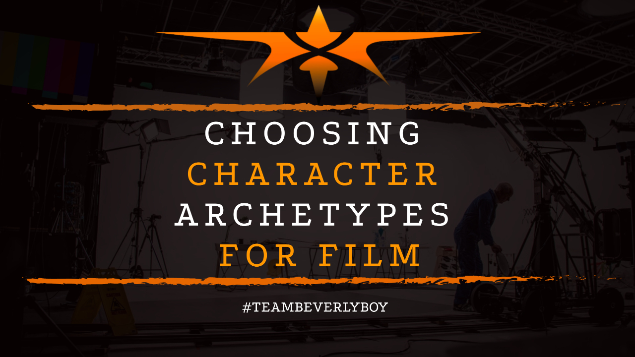 Choosing Character Archetypes for Film