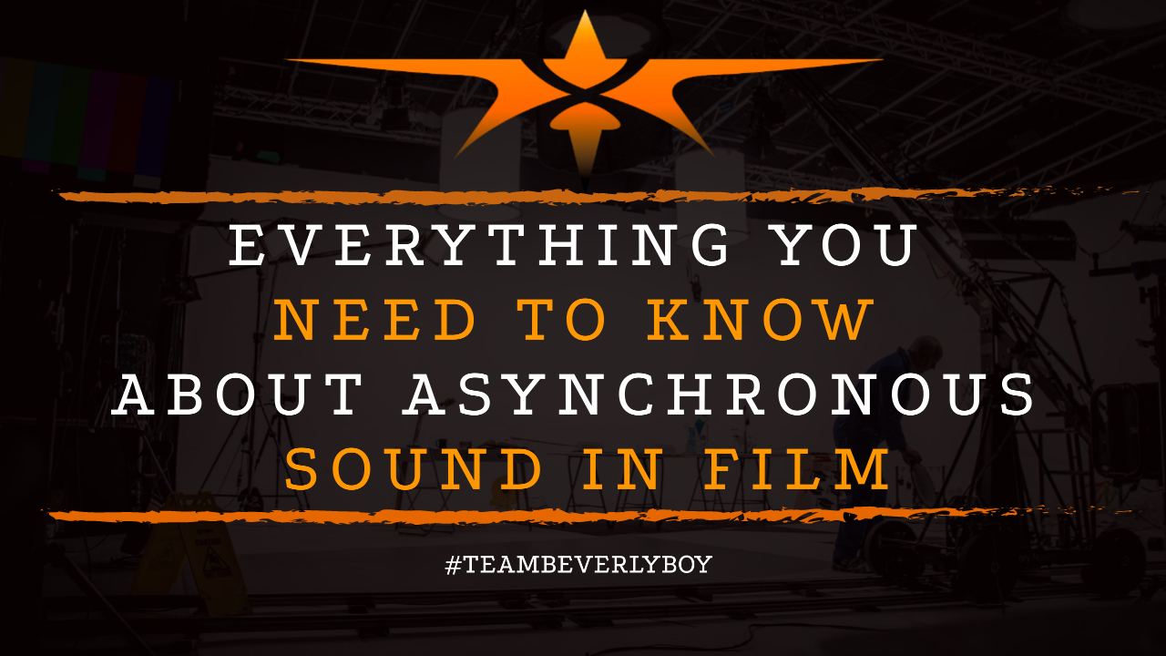 Everything You Need to Know about Asynchronous Sound in Film