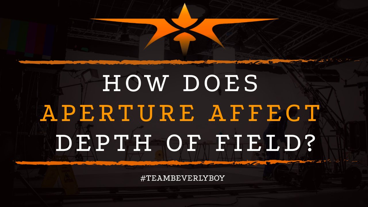 How Does Aperture Affect Depth of Field