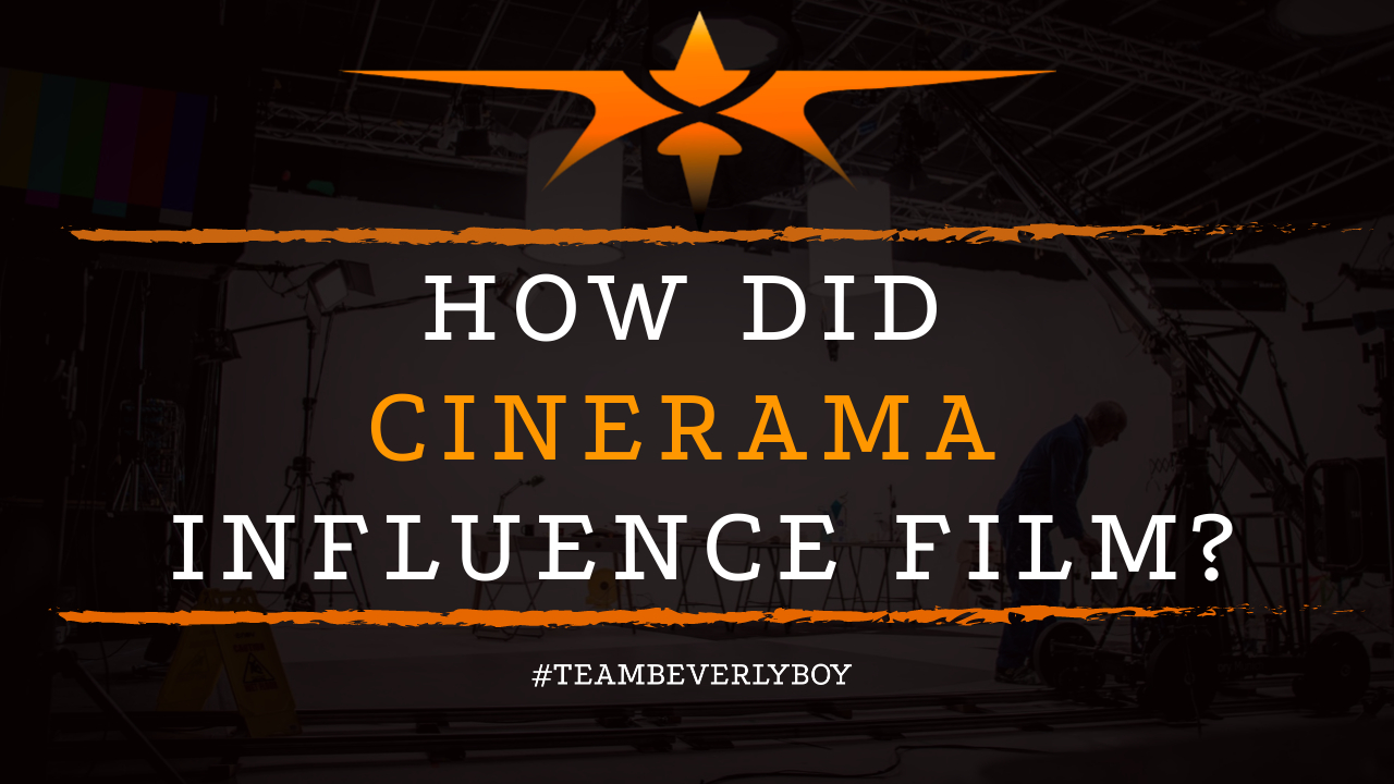 How did Cinerama Influence Film