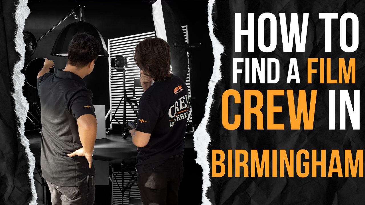 How to Find a Film Crew in Birmingham