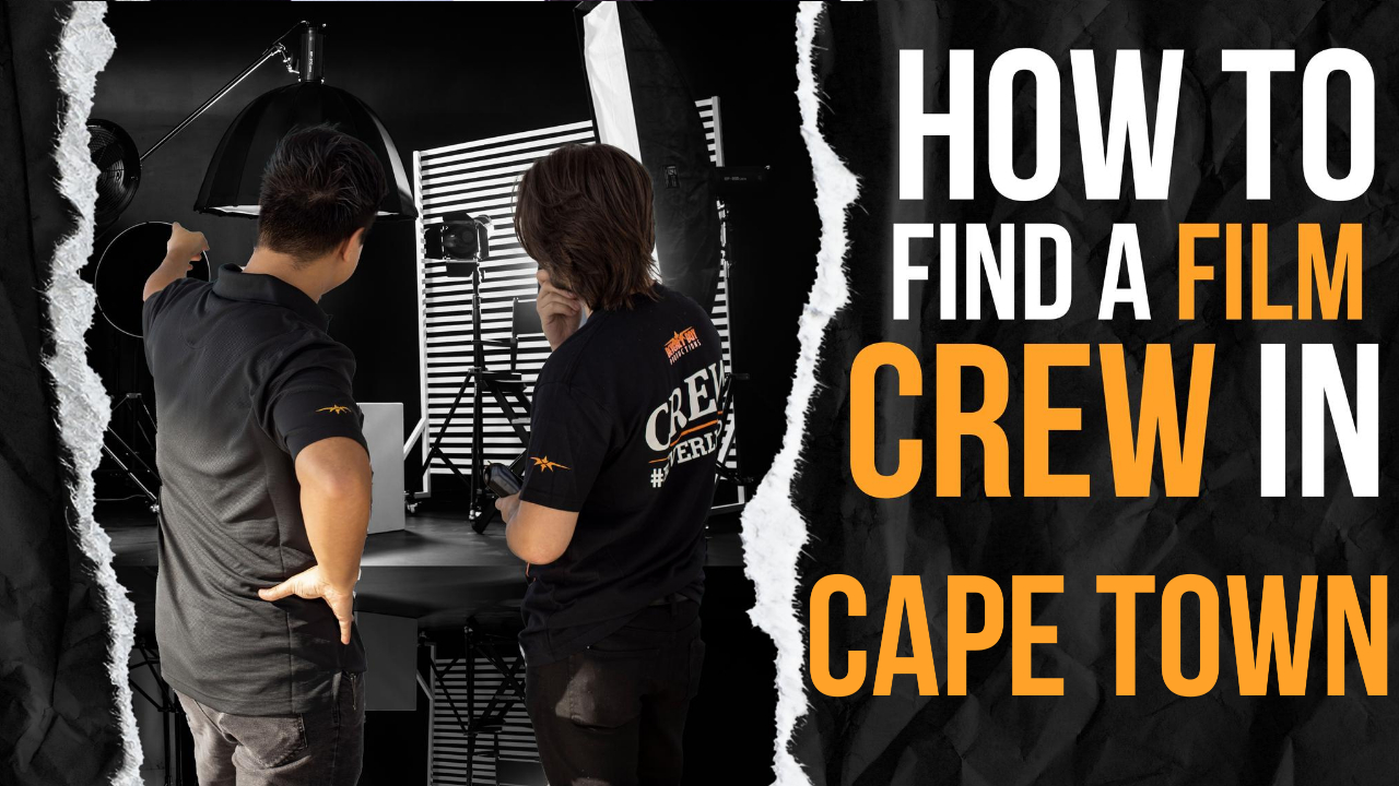 How to Find a Film Crew in Cape Town