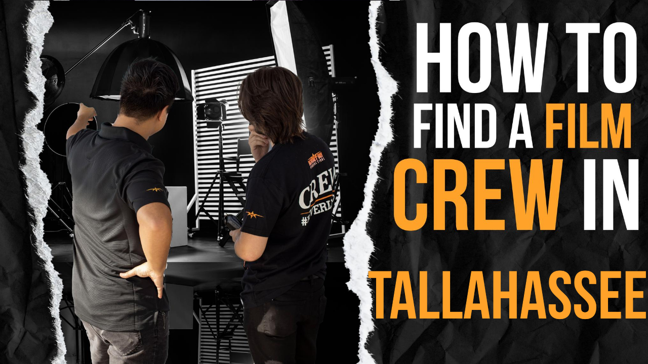 How to Find a Film Crew in Tallahassee