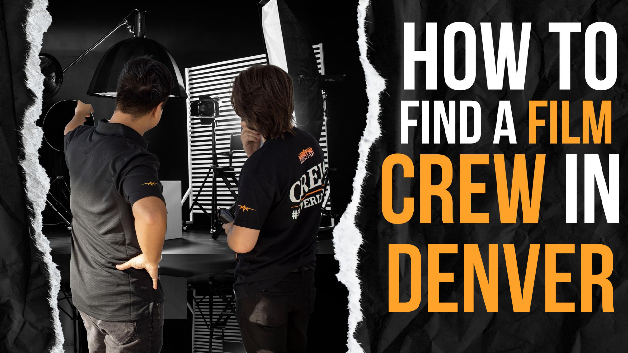 How to Hire a Film Crew in Denver