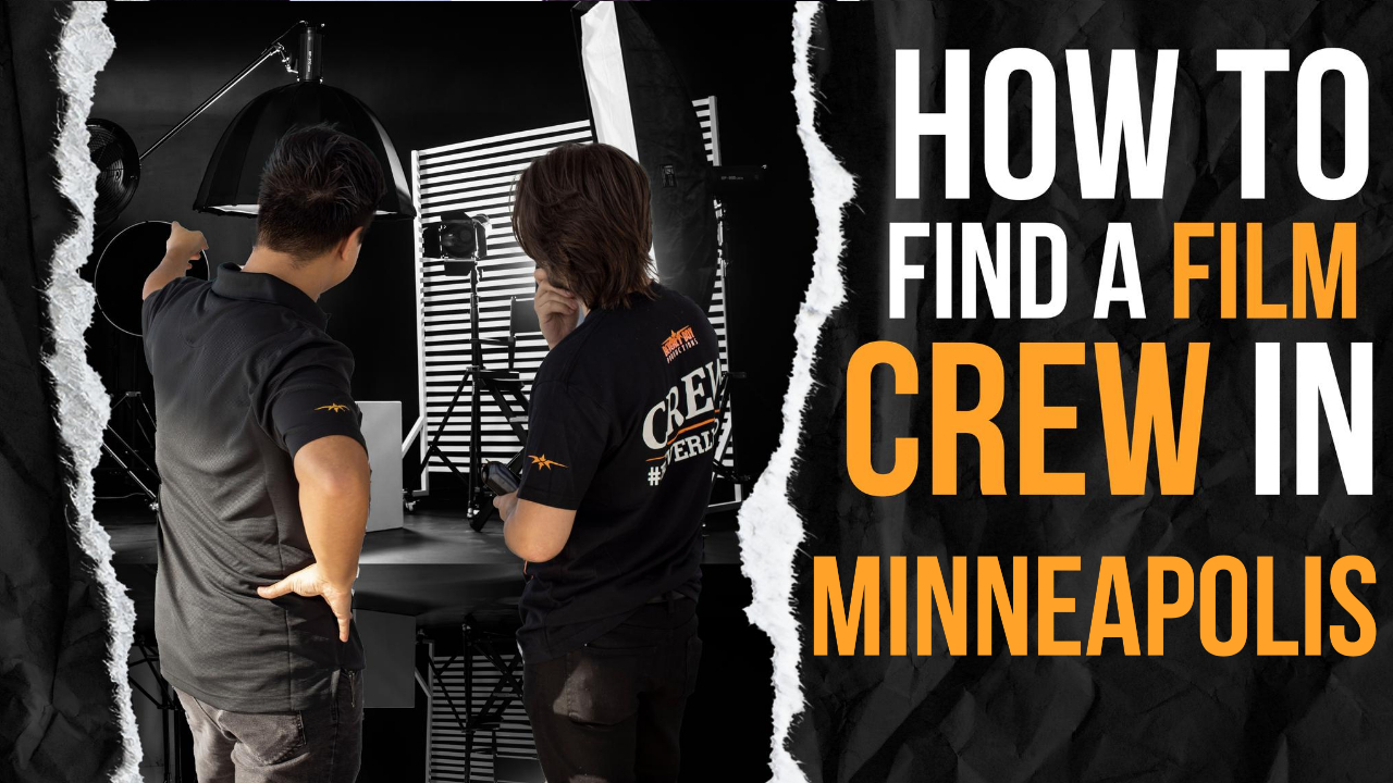 How to Hire a Film Crew in Minneapolis